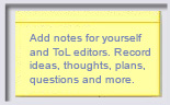 add notes to yourself and ToL editors